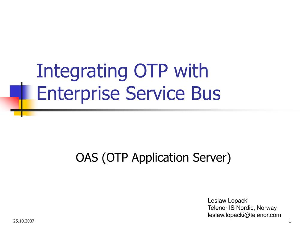integrating otp with enterprise service bus l.