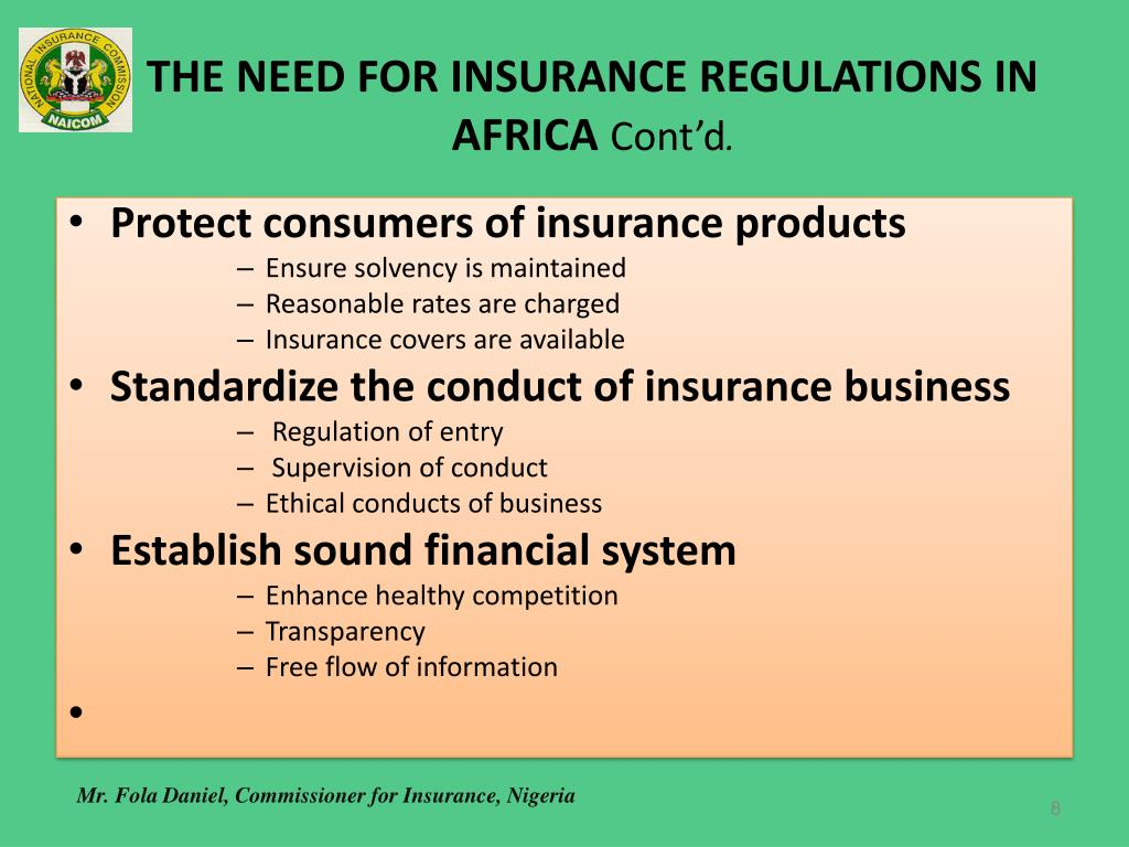 THE NEED FOR INSURANCE REGULATIONS IN AFRICA