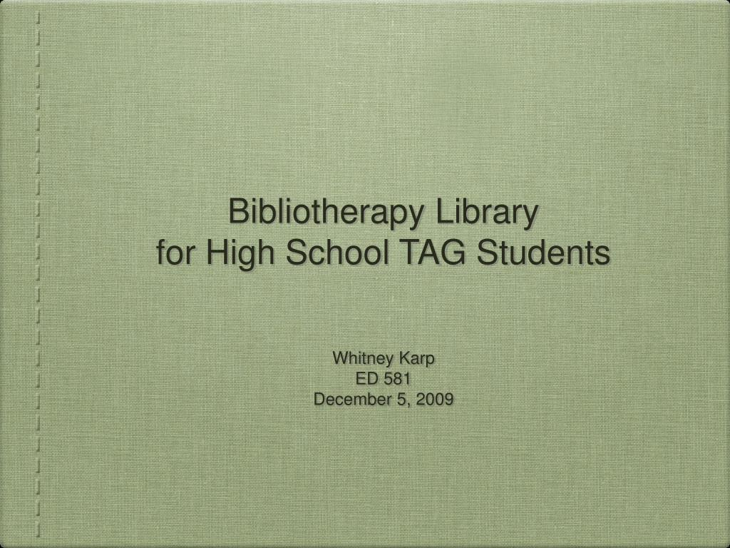 bibliotherapy library for high school tag students l.