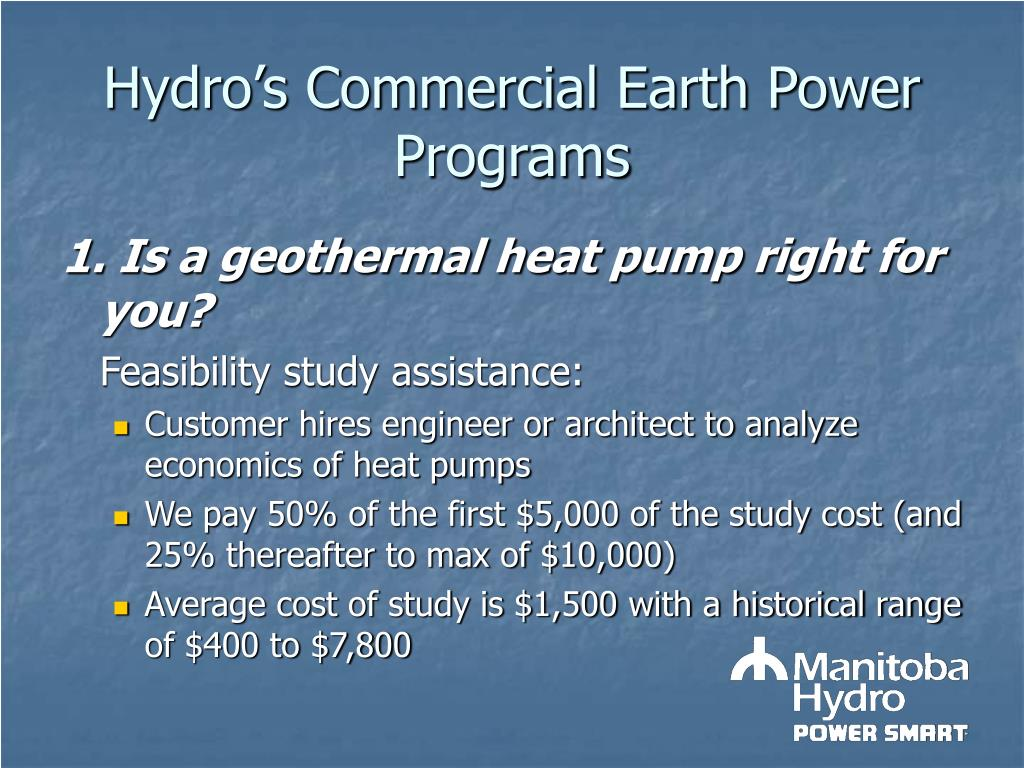 Hydro's Commercial Earth Power Programs