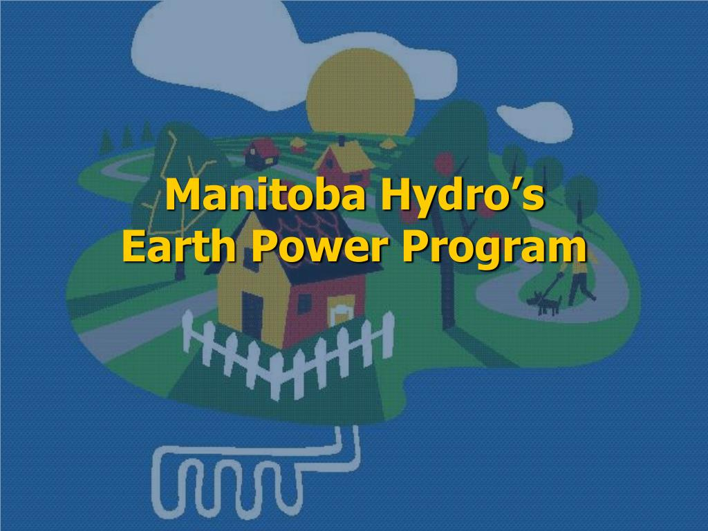 manitoba hydro s earth power program l.