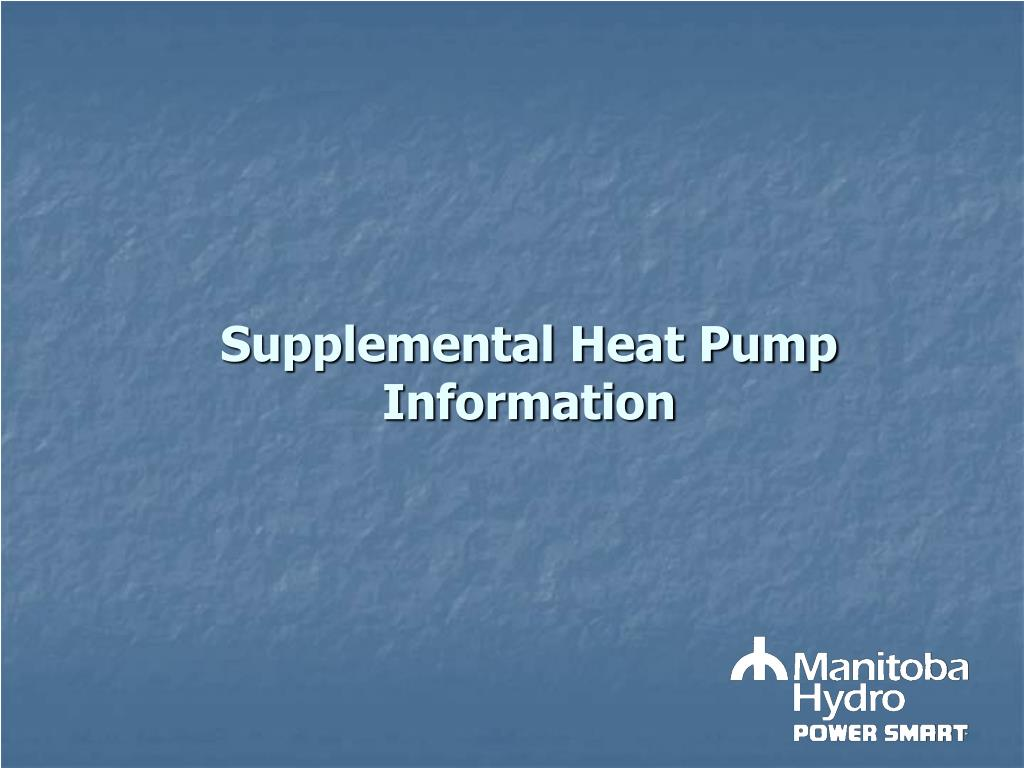 Supplemental Heat Pump Information