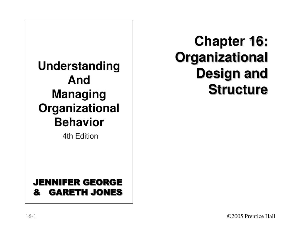 chapter 16 organizational design and structure l.