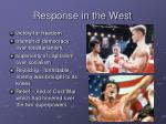 response in the west
