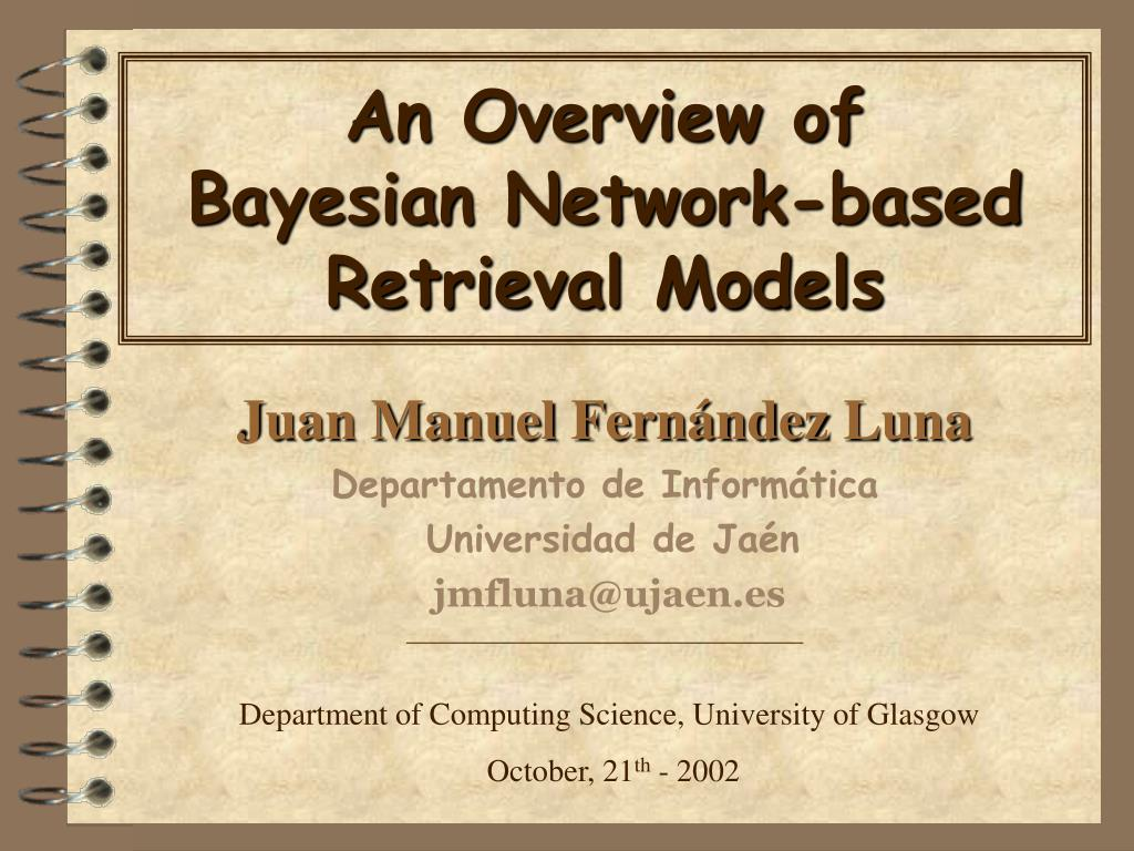 an overview of bayesian network based retrieval models l.