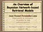 an overview of bayesian network based retrieval models