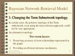 bayesian network retrieval model40