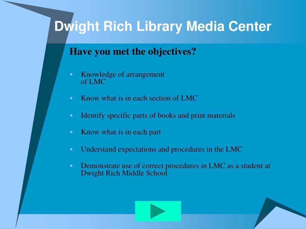 Dwight Rich Library Media Center
