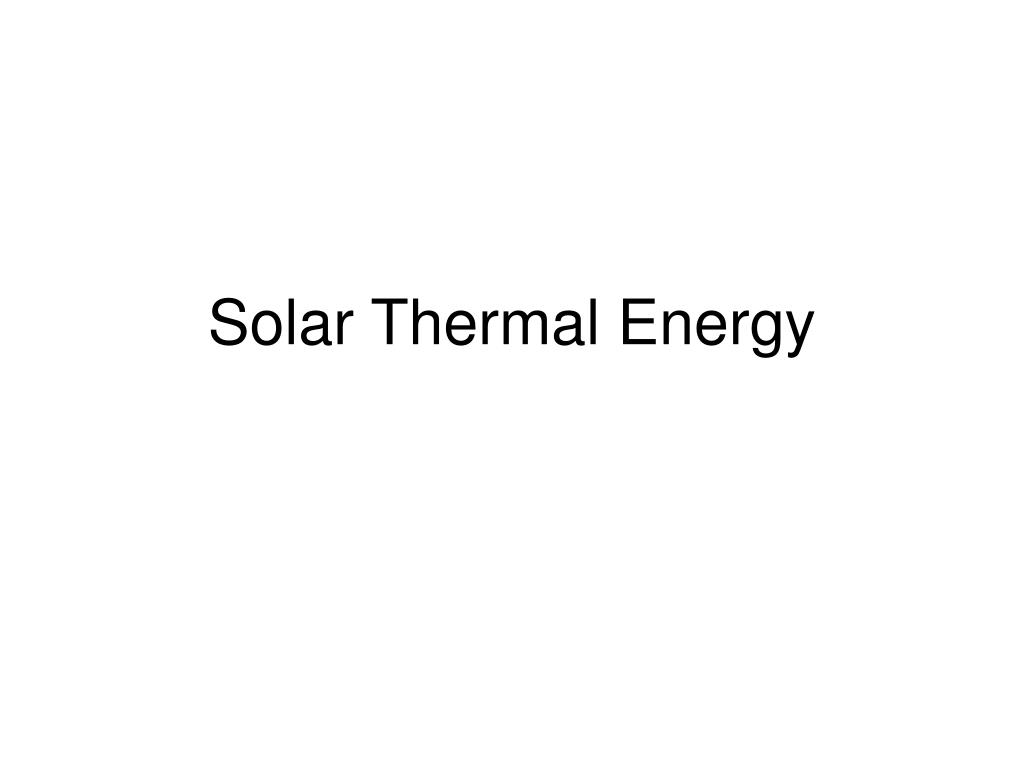 solar thermal energy l.