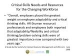 critical skills needs and resources for the changing workforce