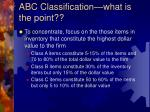 abc classification what is the point