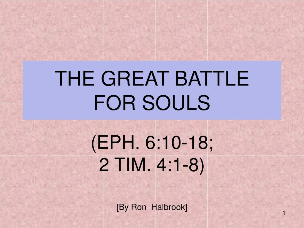 the great battle for souls l.