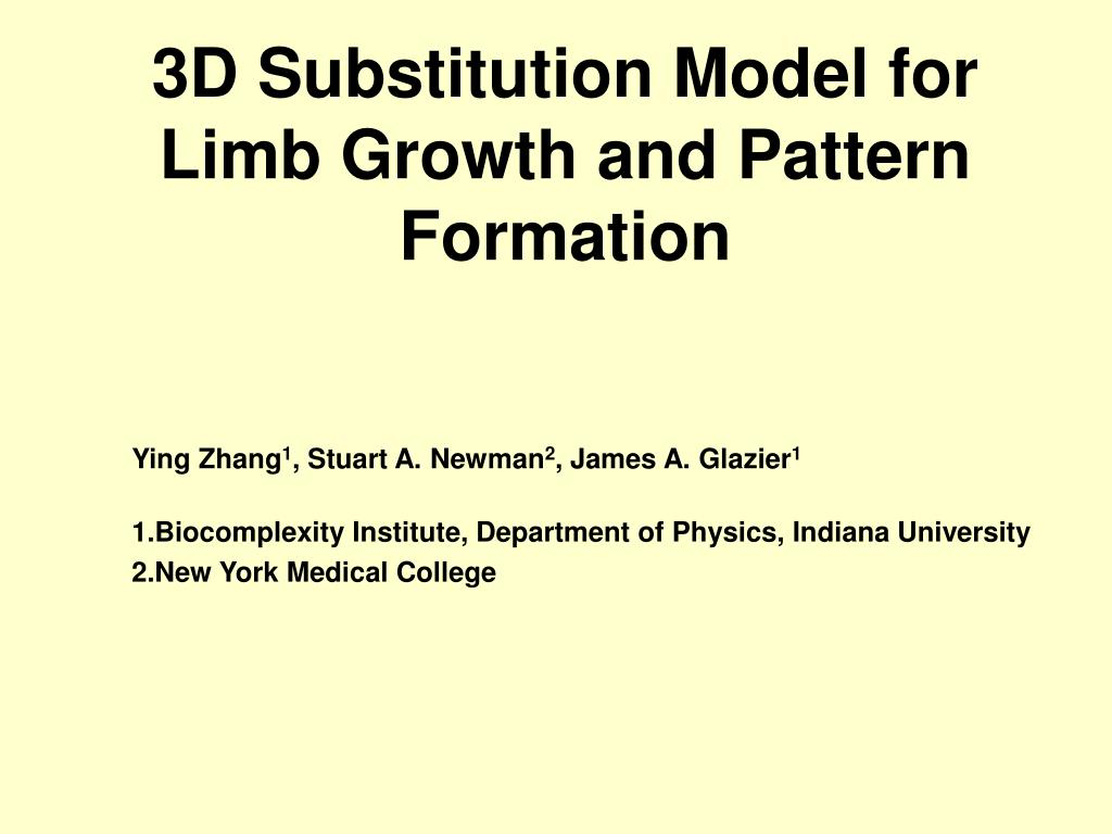 3d substitution model for limb growth and pattern formation l.