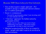 reasons tsp chose lifecycle over lifestyle