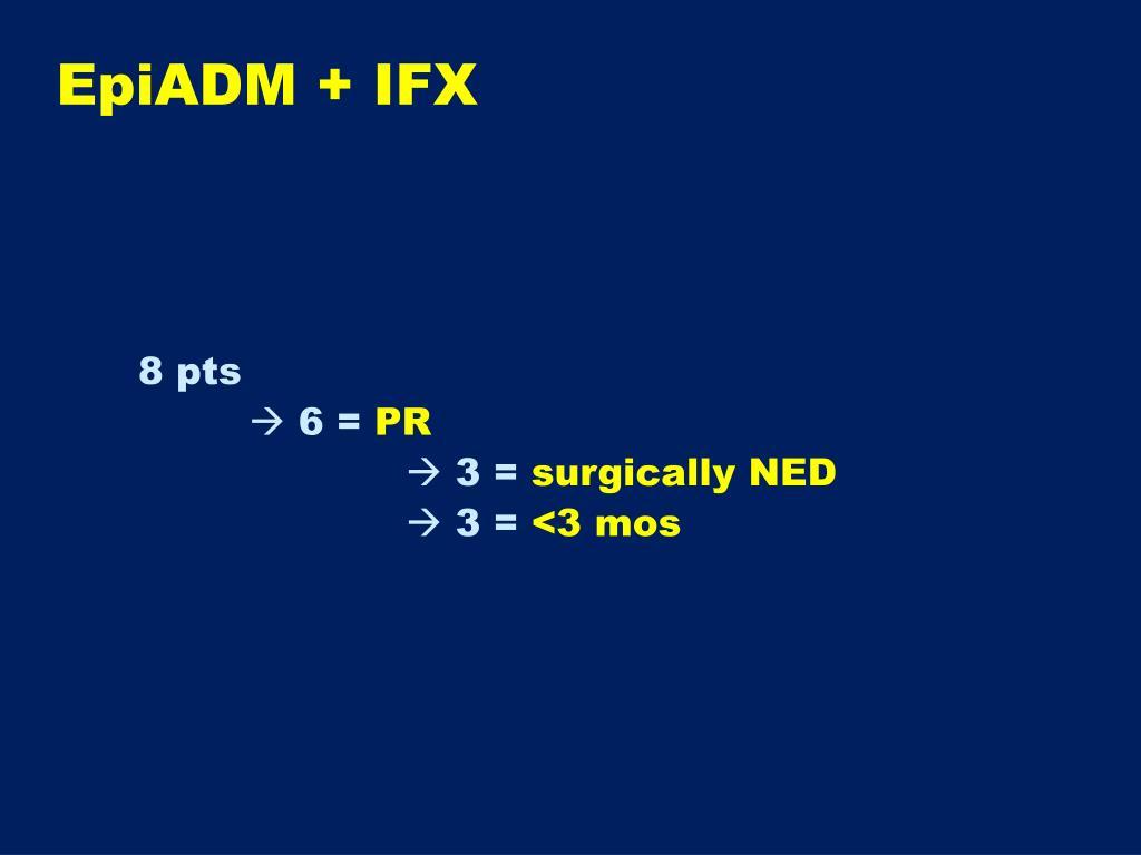 EpiADM + IFX