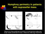 humphrey perimetry in patients with suprasellar mass