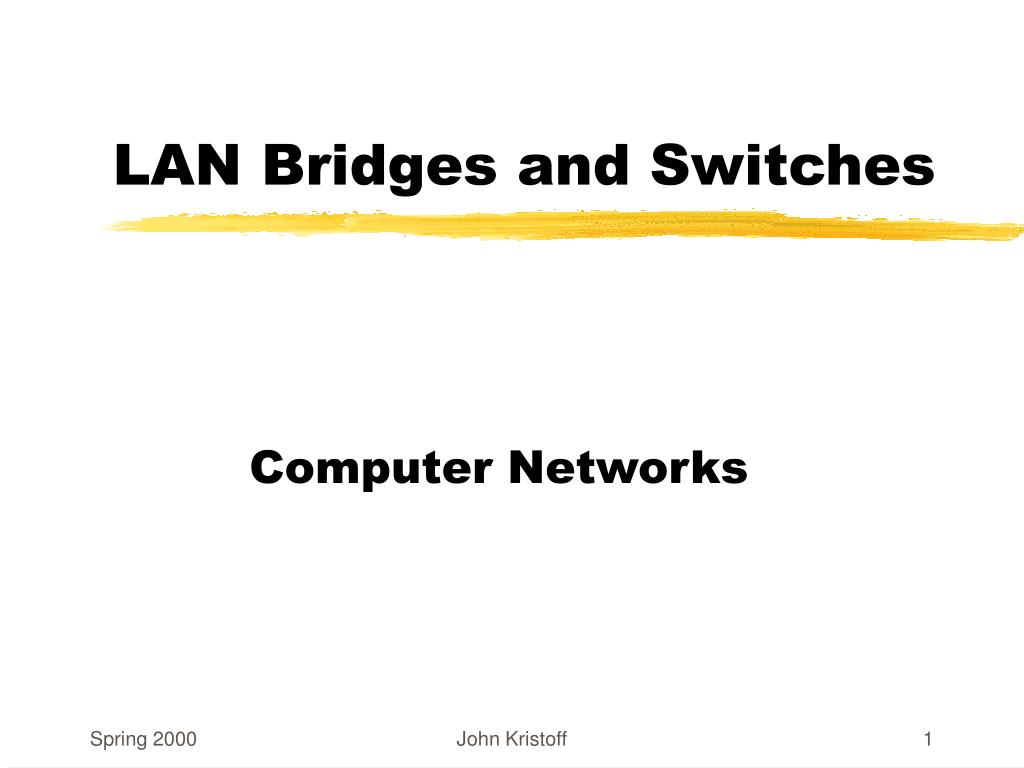 lan bridges and switches l.