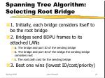 spanning tree algorithm selecting root bridge