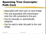 spanning tree concepts path cost