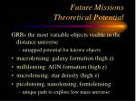future missions theoretical potential