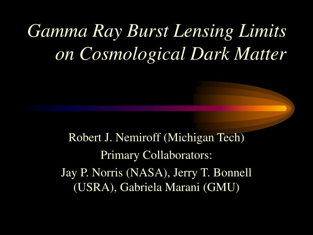 gamma ray burst lensing limits on cosmological dark matter l.