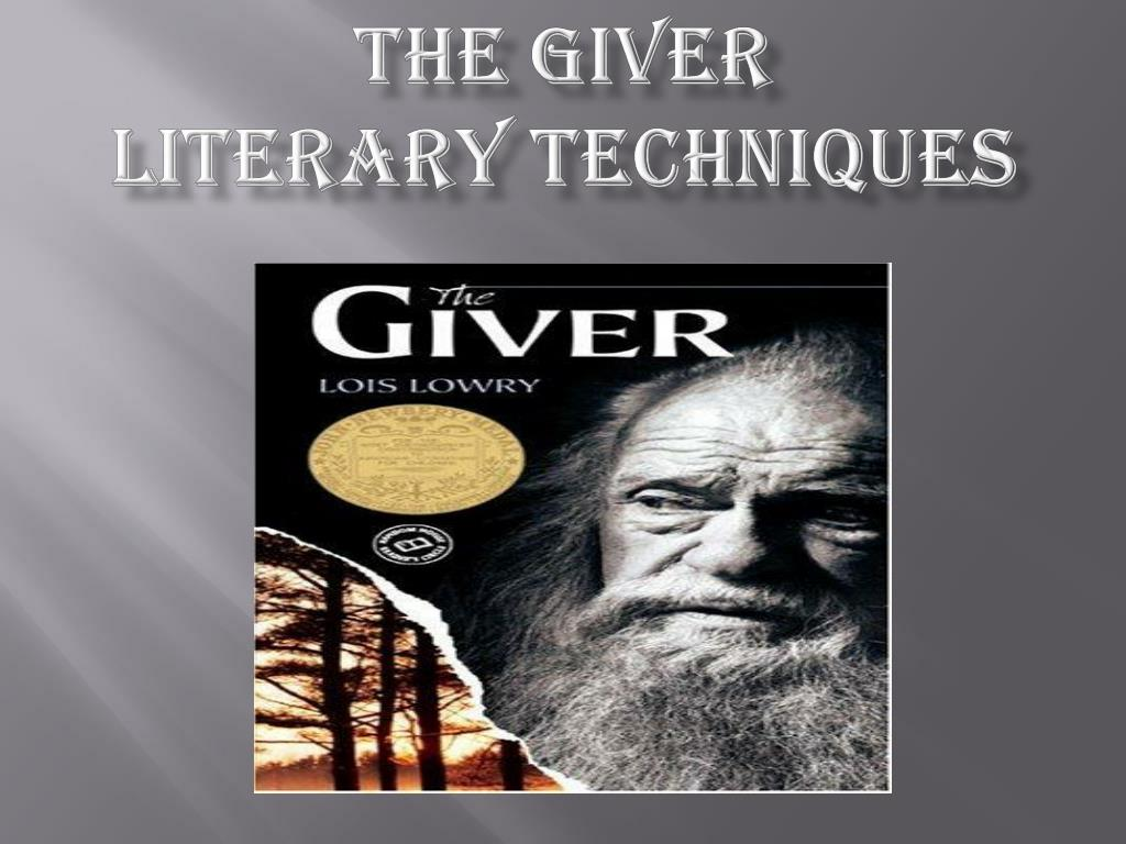 the giver literary techniques l.