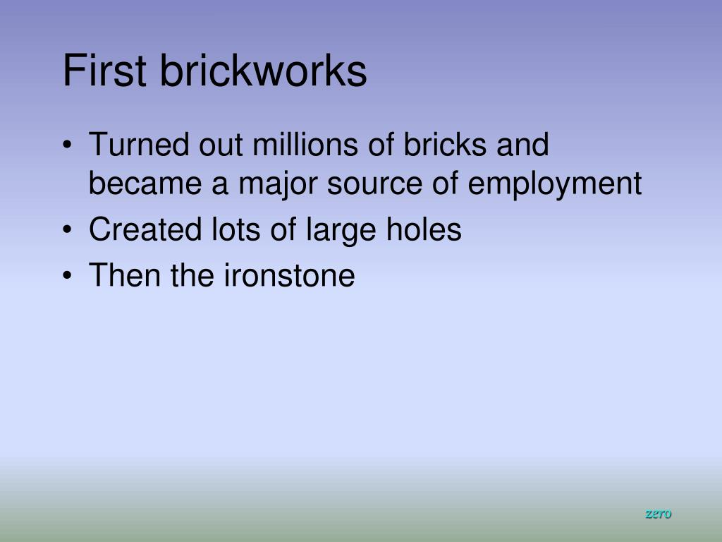 First brickworks
