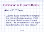 elimination of customs duties