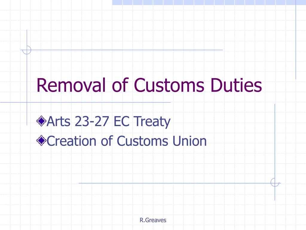 removal of customs duties l.