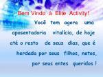 bem vindo elite activity50