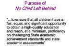 purpose of no child left behind