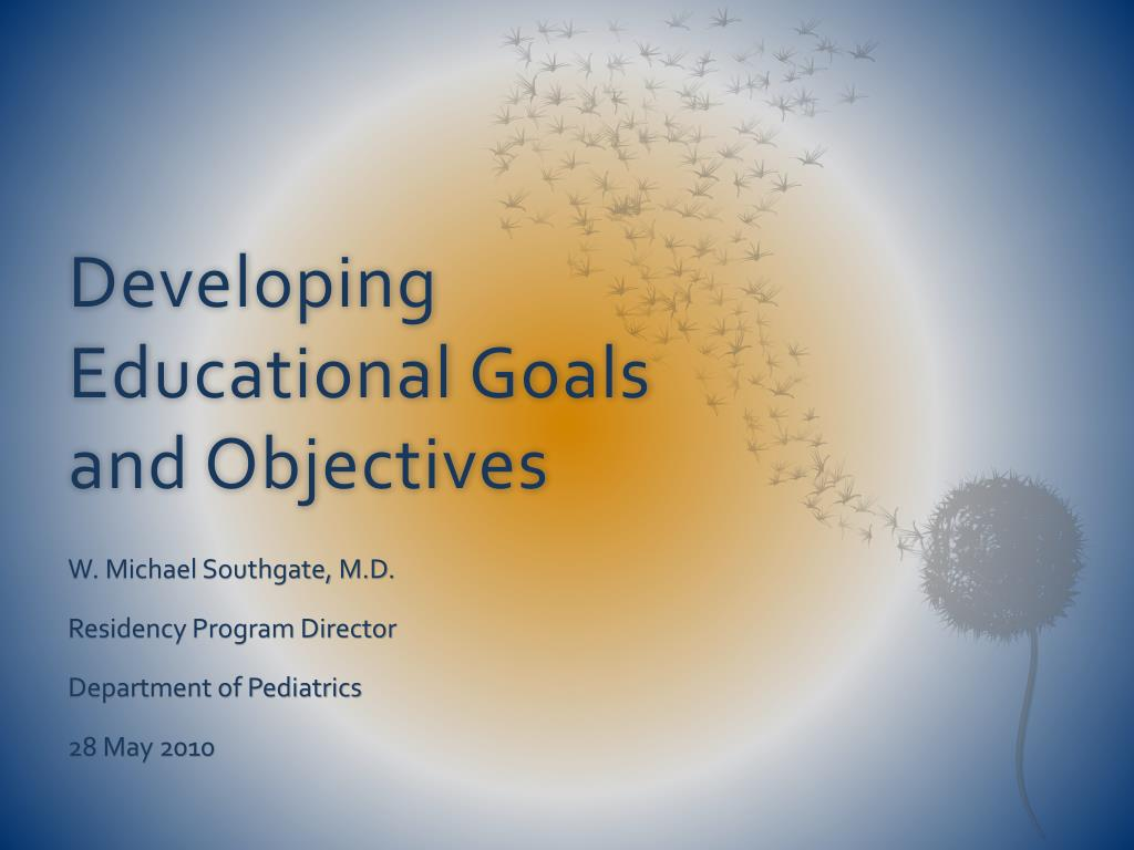 developing educational goals and objectives l.