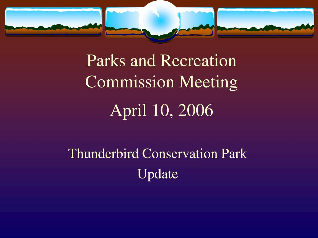 parks and recreation commission meeting april 10 2006 l.
