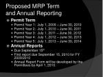 proposed mrp term and annual reporting