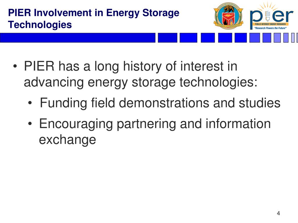 PIER has a long history of interest in advancing energy storage technologies: