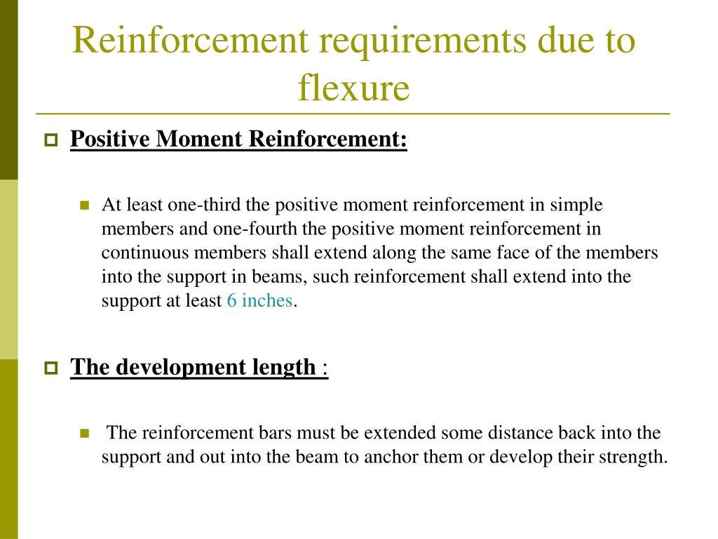 Reinforcement requirements due to flexure