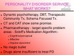 personality disorder service what works