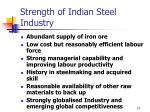 strength of indian steel industry