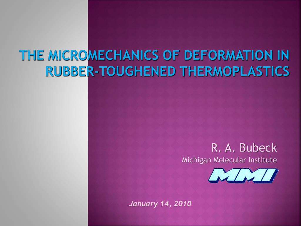 the micromechanics of deformation in rubber toughened thermoplastics l.