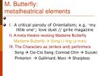 m butterfly metatheatrical elements