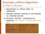 stereotypes in binary opposition g marc vs women