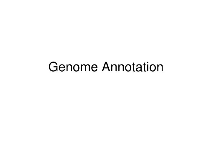 genome annotation n.