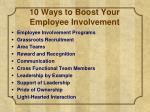 10 ways to boost your employee involvement1