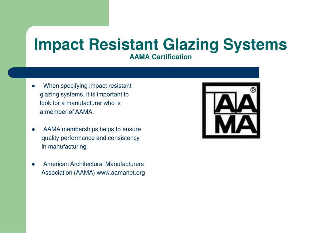 impact resistant aama certification storms hurricanes tropical slideserve glazing ppt powerpoint presentation