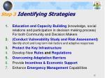 step 3 identifying strategies