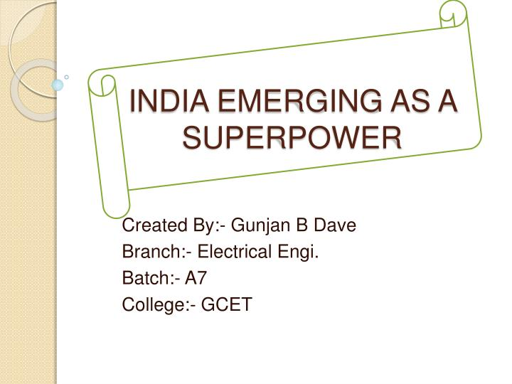 india emerging as a superpower n.