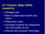 21 st century major shifts caused by