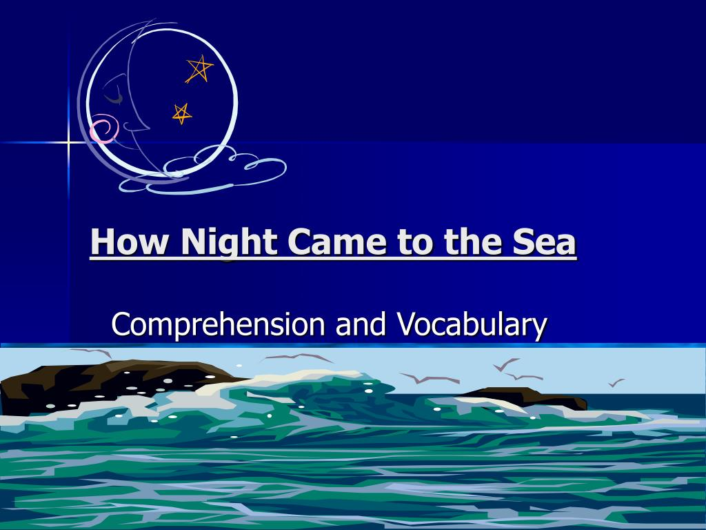 how night came to the sea l.