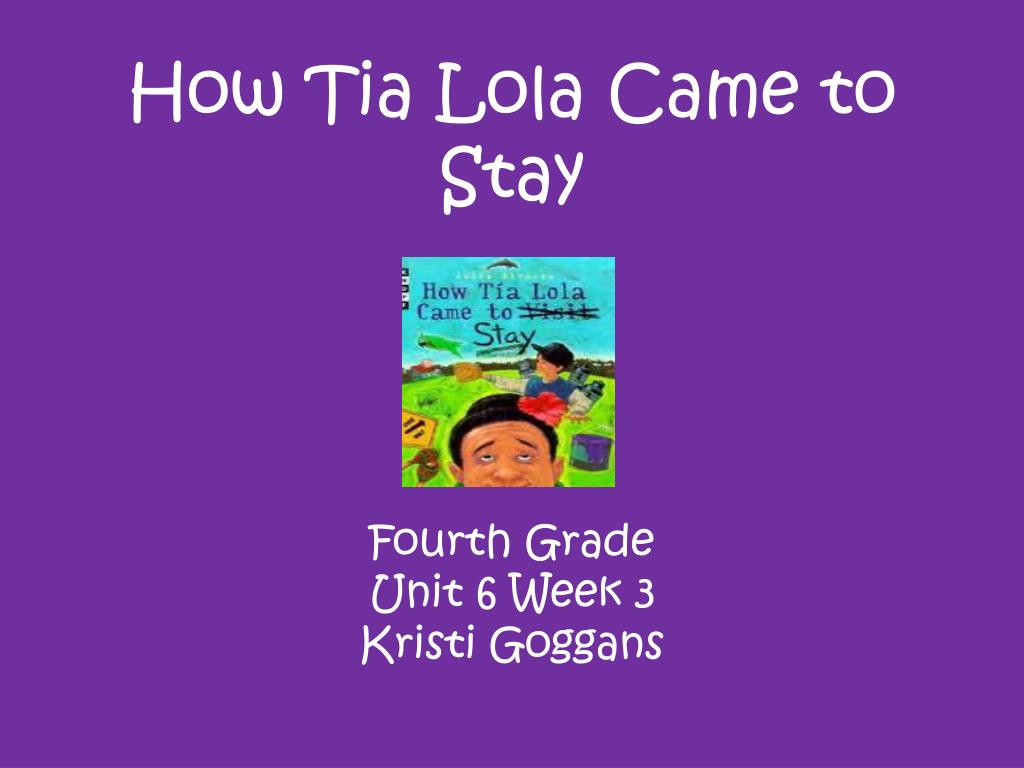 how tia lola came to stay l.
