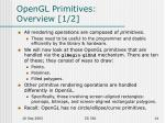 opengl primitives overview 1 2